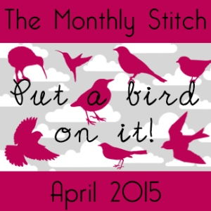 Put a Bird On It challenge at The Monthly Stitch